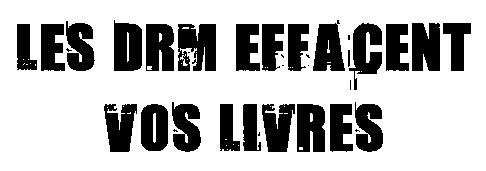 Les_DRM_effacent_vos_livres.small.png