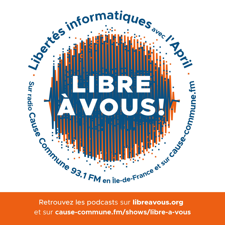 Podcast Libre à vous !